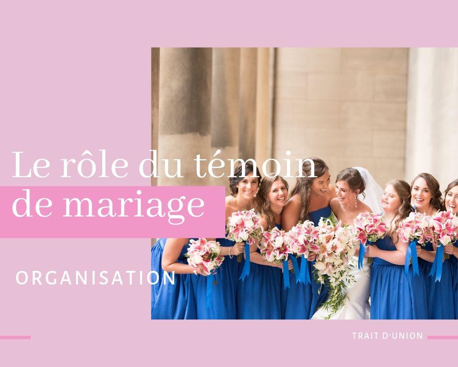 le rôle du témoin de mariage