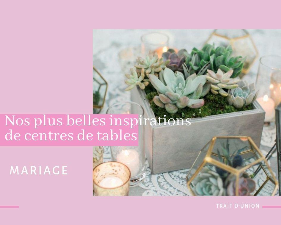 idée centre de table mariage