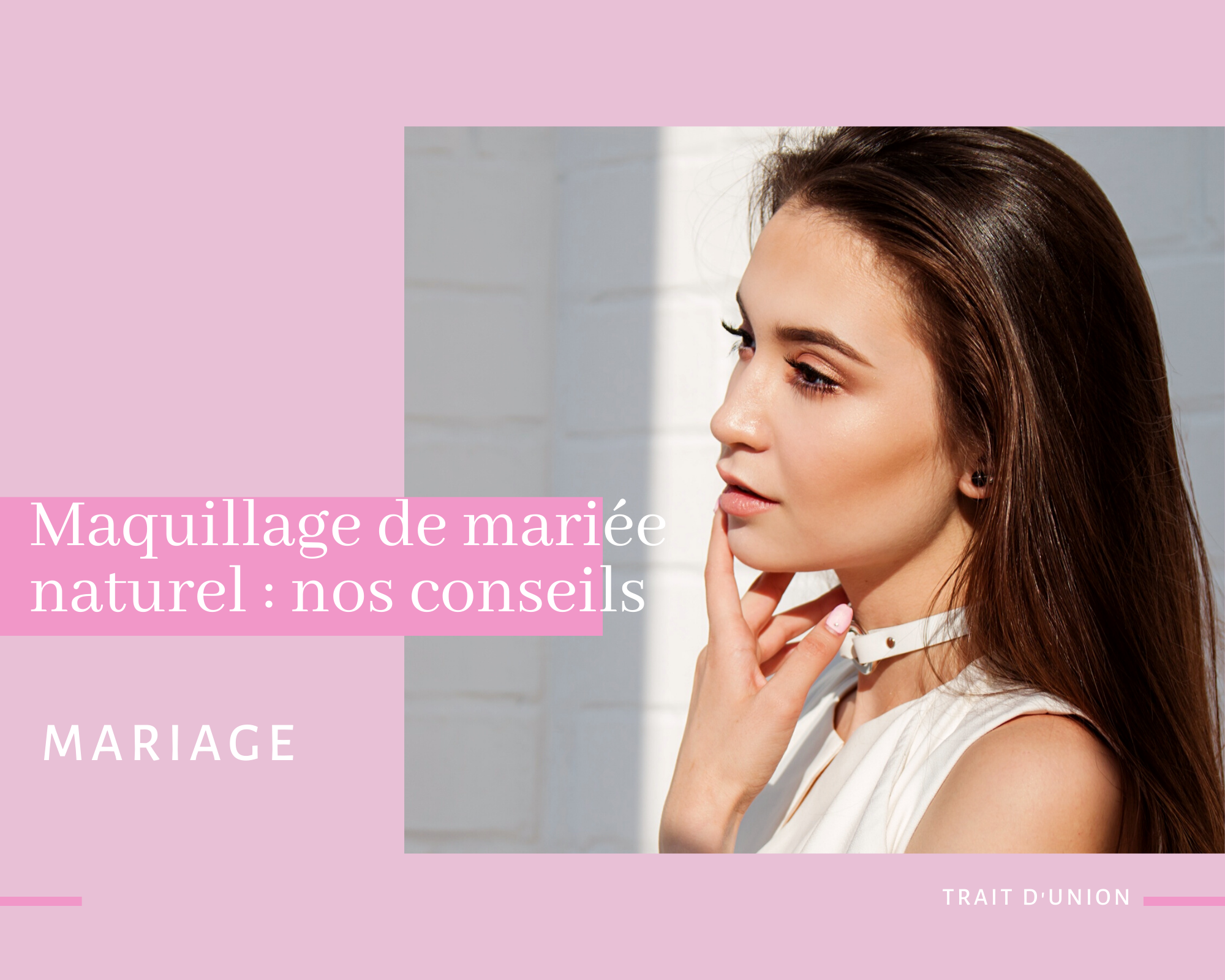 Maquillage de mariée naturel